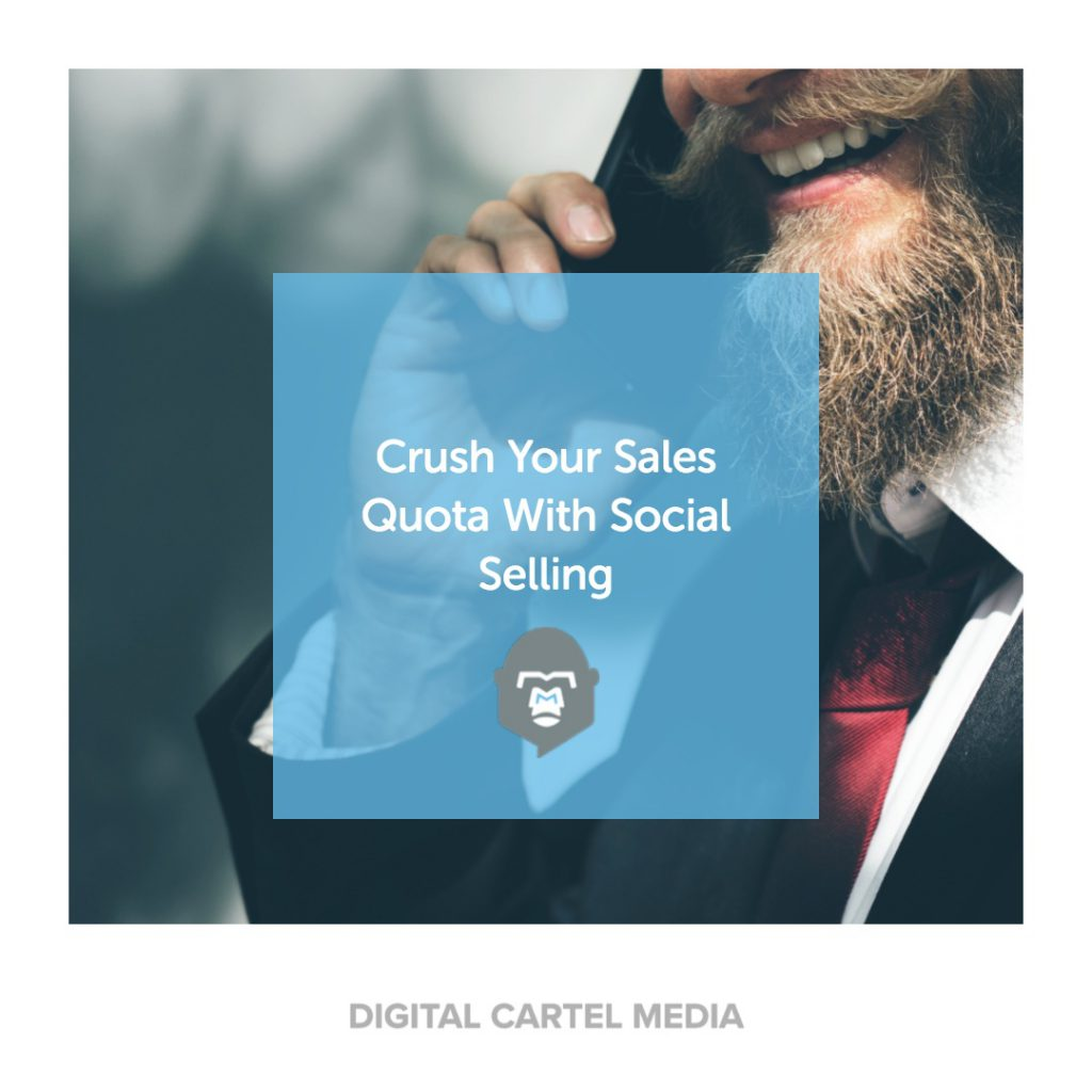 Crush your sales quota with social selling