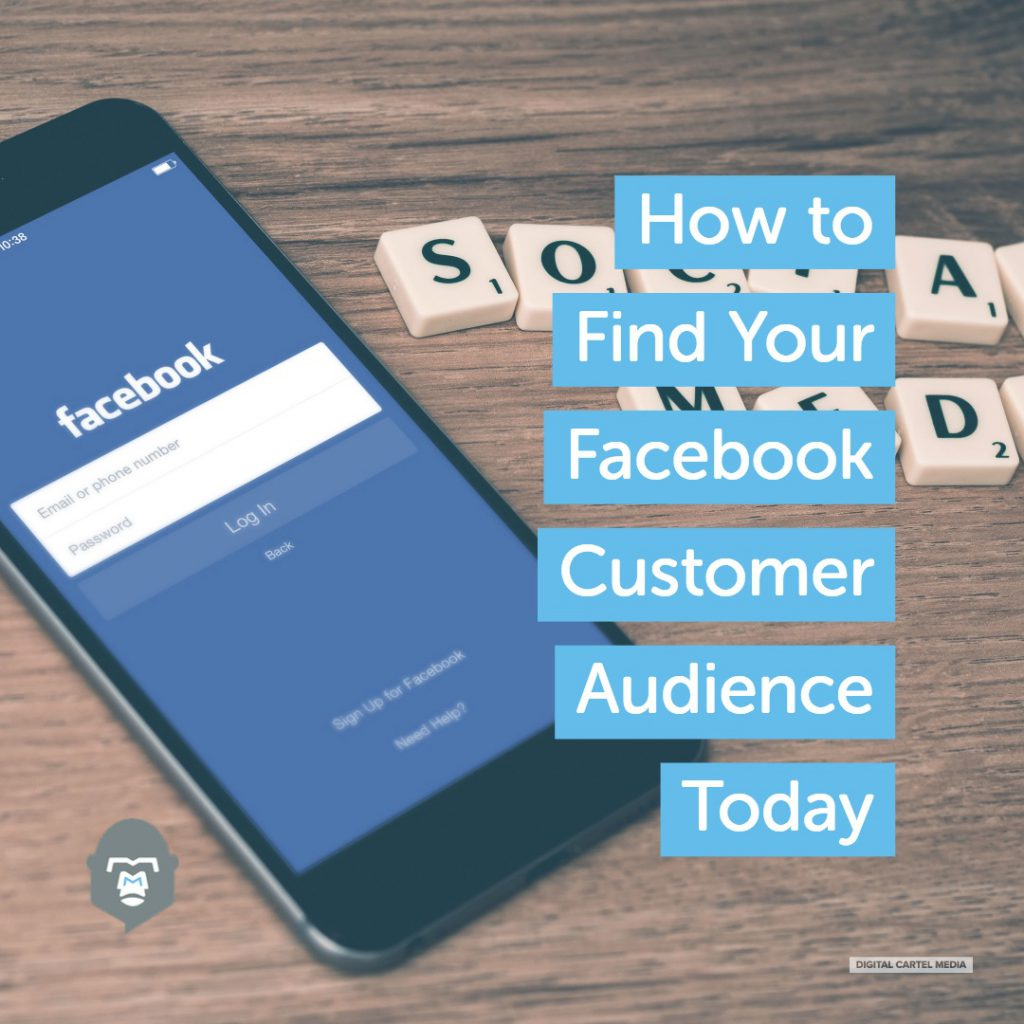 Find Your Facebook Customer Audience