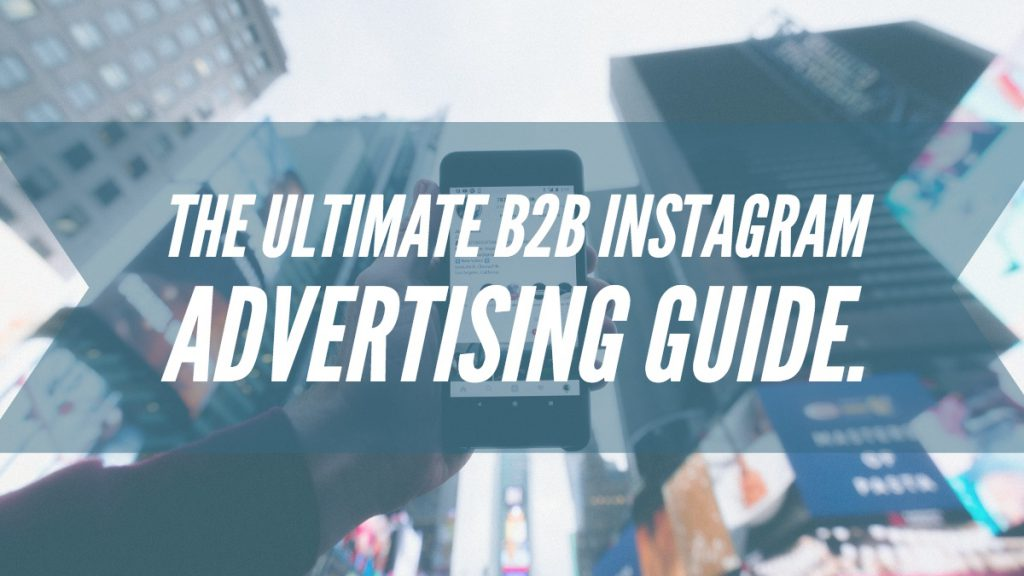 B2B Instagram Advertizing