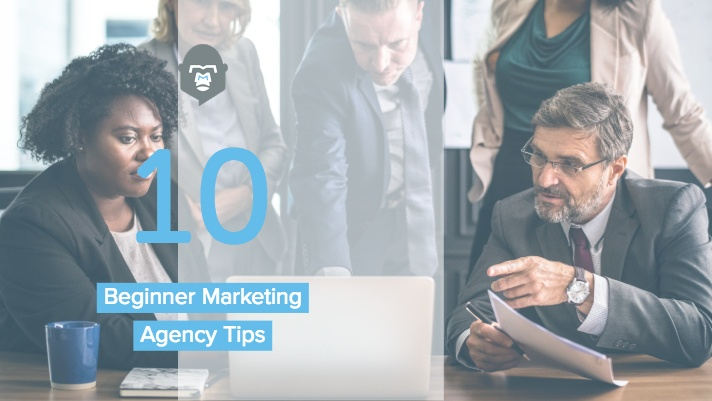 Top 10 Beginner Marketing Agency Tips