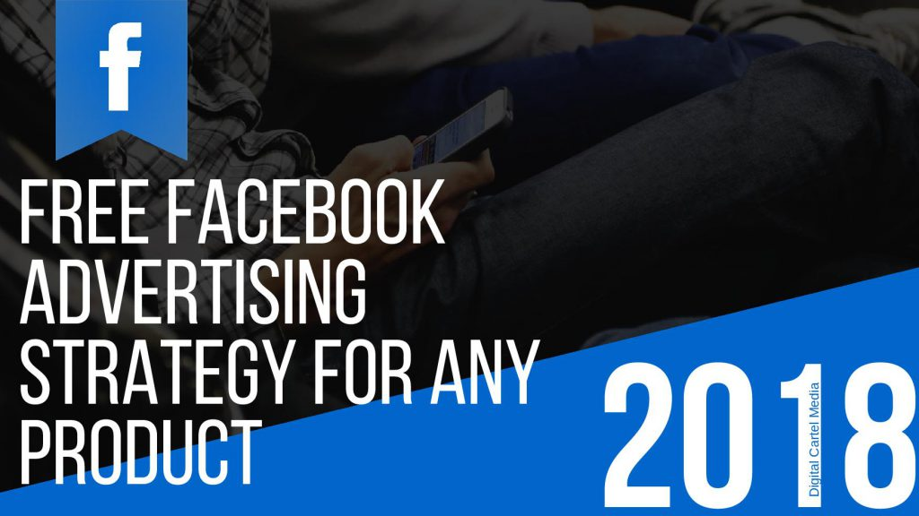 Free Facebook Advertising Strategy for Any Product-page-001