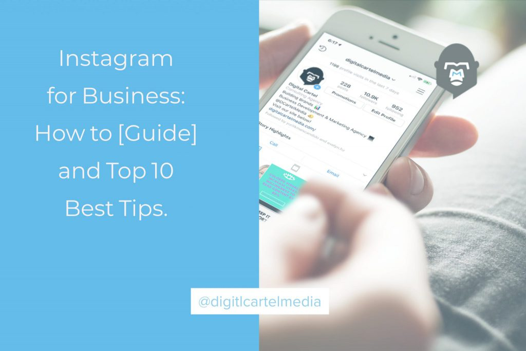 Instagram for Business_ How to [Guide] and Top 10 Best Tips
