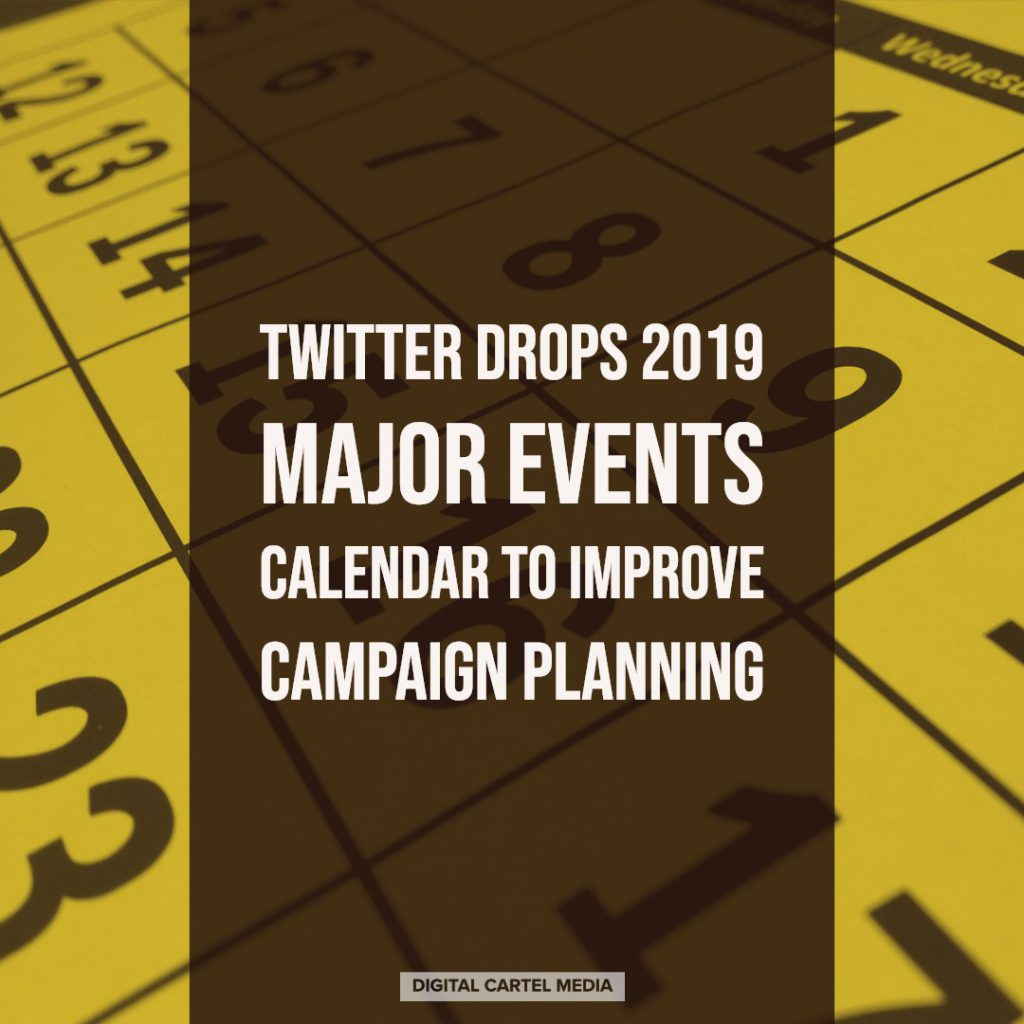 Twitter Drops 2019 Major Events Calendar to Improve Campaign Planning