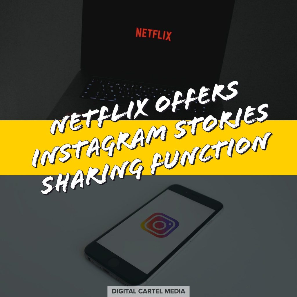 netflix offers instagram stories sharing function