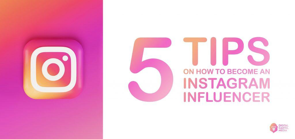 how to become an instagram influencer | Digital Cartel Media