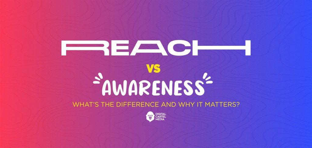 Reach vs. awareness title